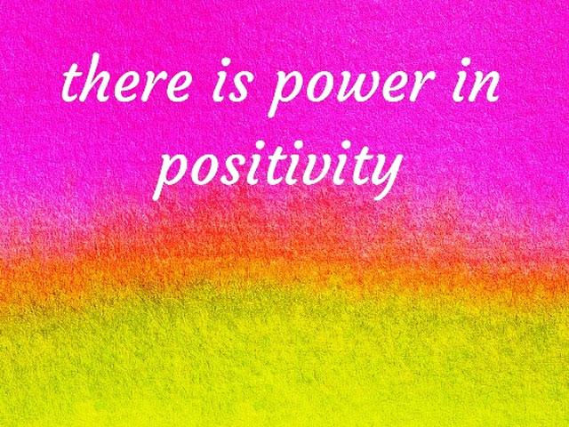 power in positivity